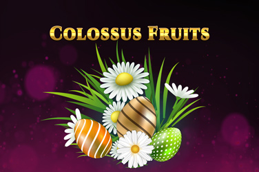 Colossus Fruits Easter Edition