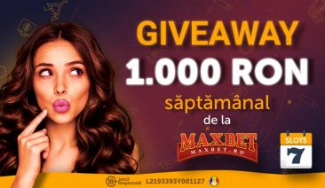 GIVEAWAY – 1000 RON Fara Depunere Saptamanal din partea Maxbet