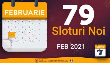 Sloturile lunii Februarie 2021