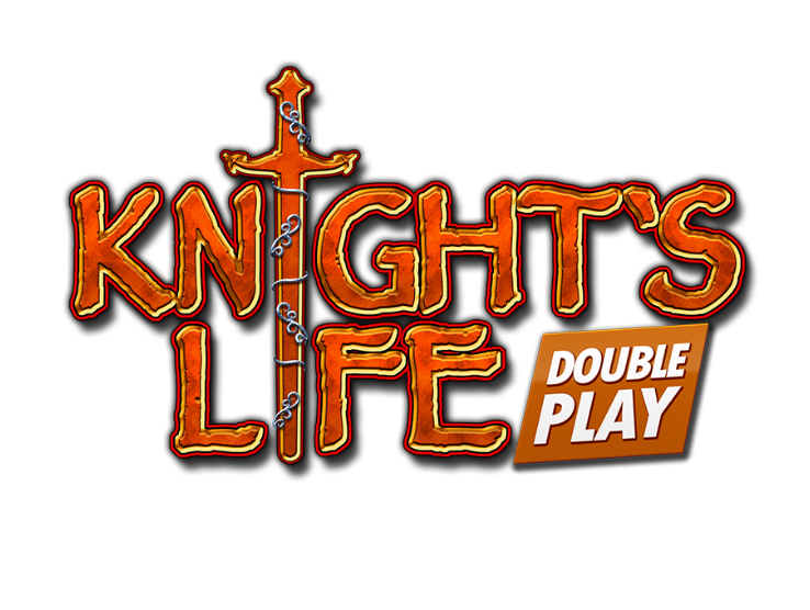 Knight's Life DOUBLE PLAY