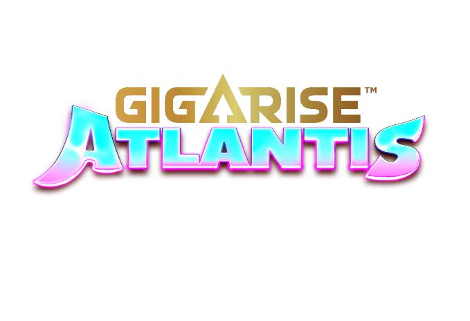 GigaRise: Atlantis