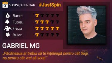 Gabriel MG a păcănit la SlotsCalendar și a dat startul la #JustSpin